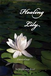 Healing Lily: A novel of hope